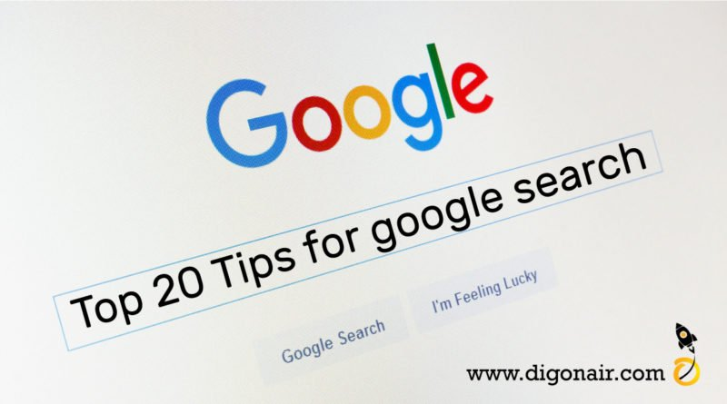 Top 20 Tips for google search